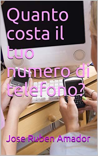 numero di telefono? (Italian Edition) ()