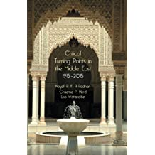 Critical Turning Points in the Middle East: 1915 - 2015 by N. Al-Rodhan (2013-09-06)