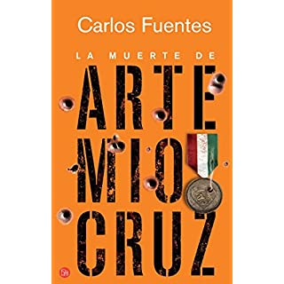 La muerte de Artemio Cruz (Narrativa (Punto de Lectura))