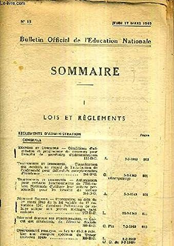 BULLETIN OFFICIEL DE L'EDUCATION NATIONALE N°13 JEUDI 17 MARS 1949 - Conditions d'admission et programme du concours pour l'emploi de secrétaire administration etc.