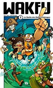 Wakfu Edition simple Tome 1