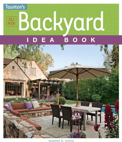 All New Backyard Idea Book (Taunton's Idea Book Series) (English Edition)