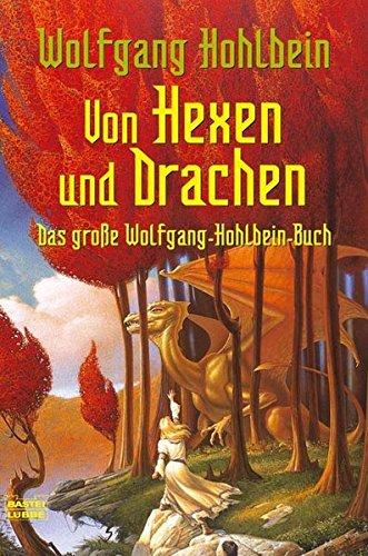 Von Hexen und Drachen (Fantasy. Bastei Lübbe Taschenbücher) -