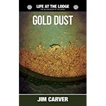Gold Dust (Life at the Lodge Book 2)