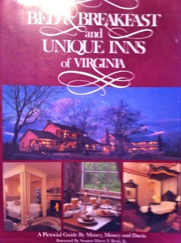 Bed and Breakfast and Unique Inns of Virginia by Bruce Muncy (1988-11-06)