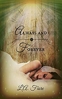 Always and Forever by [Fiore, L.A.]