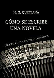 Cómo se escribe una novela (Spanish Edition)