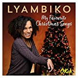 My Favourite Christmas Songs - Lyambiko
