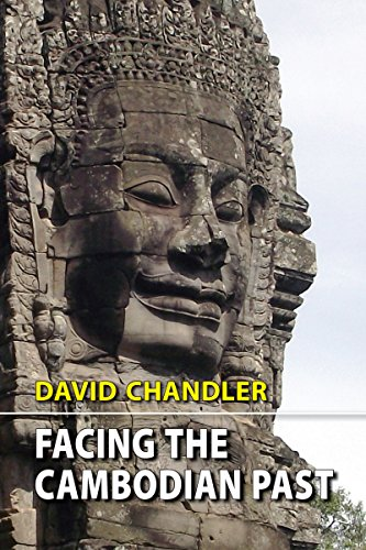 Facing the Cambodian Past: Selected Essays 1971-1994