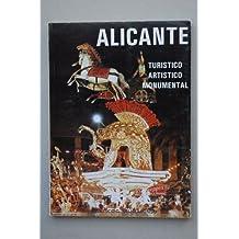 Alicante turístico artístico monumental / Francisco G. Seijo Alonso ; ilustraciones del autor