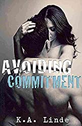 Linde, K a [ Avoiding Commitment ] [ AVOIDING COMMITMENT ] Jul - 2012 { Paperback }