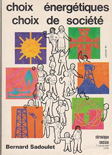Choix énergétiques, choix de société