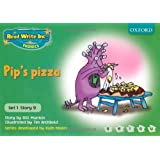 Read Write Inc. Phonics: Green Set 1 Storybooks. Pip's Pizza