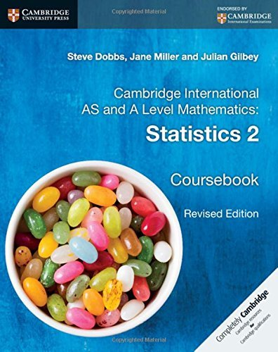 Cambridge International AS and A Level Mathematics: Statistics 2 Coursebook by Steve Dobbs (2016-07-14)