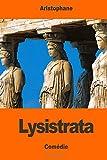 Lysistrata - CreateSpace Independent Publishing Platform - 09/03/2017