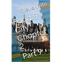 Food & City Chapter 2: Part 9 (English Edition)