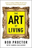 The Art of Living (Prosperity Gospel Series)