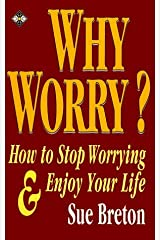 Why Worry? by Sue Breton (28-Jul-1994) Paperback Paperback