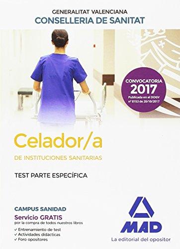 Celador/a  de Instituciones Sanitarias de la Conselleria de Sanitat de la Generalitat Valenciana. Test parte específica por 7 Editores