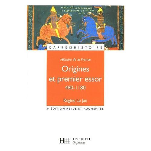 Histoire de la France : Origines et premier essor 480-1180