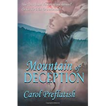 Mountain of Deception by Carol Preflatish (2015-10-22)