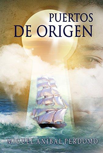 Puerto de origen por Miguel Aníabal Perdomo