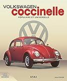 Volkswagen Coccinelle : Populaire et universelle