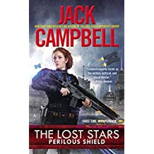 The Lost Stars: Perilous Shield by Jack Campbell (2014-09-30)