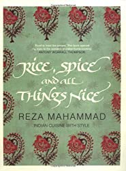 Rice, Spice and all Things Nice by Reza Mahammad (2007-10-01)