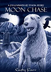 Moon Chase (The Fellhounds of Thesk)