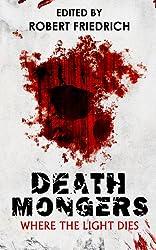 Deathmongers: Where the Light Dies