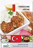Türkische Küche: Spezialitäten des Landes / Rezepte geeignet für den Thermomix