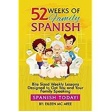 52 Weeks of Family Spanish (English Edition)