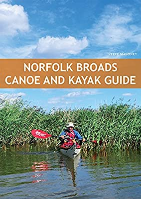 Norfolk Broads Canoe & Kayak Guide by Pesda Press