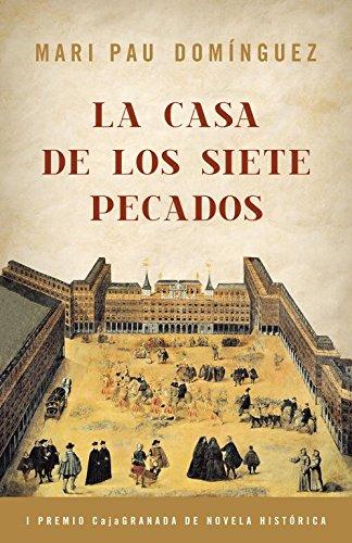Descargar Libro La casa de los siete pecados (NOVELA HISTÓRICA) de Mari Pau Dominguez