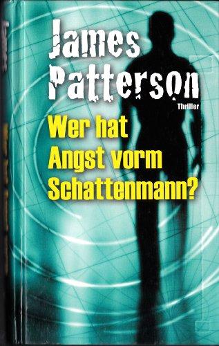 wer hat angst vorm schattenmann: thrillerroman.