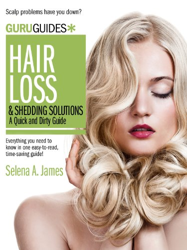 hair-loss-and-shedding-a-quick-and-dirty-guide-guru-guides-book-5-english-edition