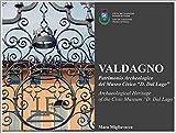 Valdagno, Patrimonio archeologico del museo civico D. Dal Lago
