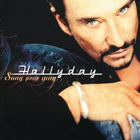 Sang Pour Sang by Johnny Hallyday (2002-01-01)