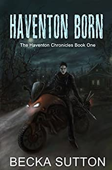 Haventon Born (The Haventon Chronicles Book 1) (English Edition) de [Sutton, Becka]
