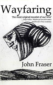 Wayfaring by [Fraser, John]