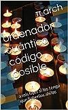 ordenador cuántico código posible : a mis hijos si los tengo que haberlos ahilos  (Spanish Edition)