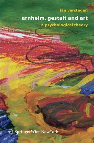 Arnheim, Gestalt and Art: A Psychological Theory 2005 edition by Verstegen, Ian (2005) Paperback