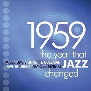 1959: The Year That Jazz Changed [4CD Box Set]