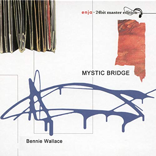 Enja 24-Bit Master Edition: Mystic Bridge [Explicit] Wallace Master