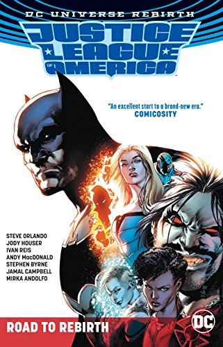 Justice League of America: The Road to Rebirth -