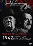 World War Two: 1942 and Hitler`s