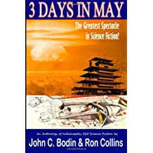 Three Days in May: the Greatest Spectacle in Science Fiction