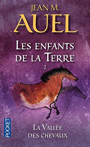 Les Enfants de la terre, tome 2 : la vallée des chevaux par Jean M. Auel