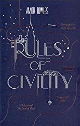 [Rules of Civility] (By: Amor Towles) [published: February, 2012]